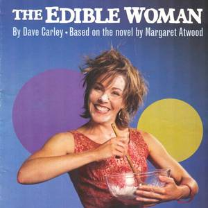 The programme cover for 'The Edible Woman' at the Vancouver Playhouse. Gillian Fargey (cover) played Marian.