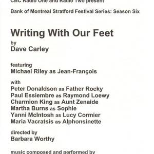 A live radio broadcast of Writing with our Feet, as part of a Stratford series. Amazing cast.
